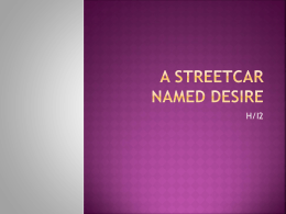 A StREETCAR NAMED DESIRE - Wikispaces -