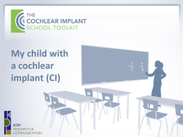 My child with a cochlear implant (CI)