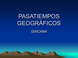 PASATIEMPOS GEOGRÁFICOS