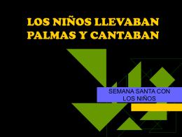 LOS NIÑOS LLEVABAN PALMAS Y CANTABAN