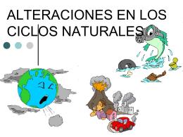 ALTERACIONES EN LOS CICLOS NATURALES