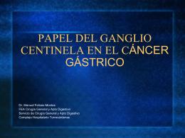 PAPEL DEL GANGLIO CENTINELA EN EL CÁNCER GÁSTRICO