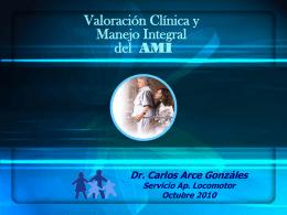 Valoración Clínica y Manejo Integral AMI