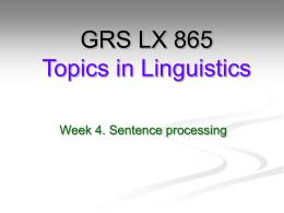 GRS LX 700 Language Acquisition and Linguistic