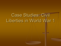 Case Studies: Civil Liberties in World War 1