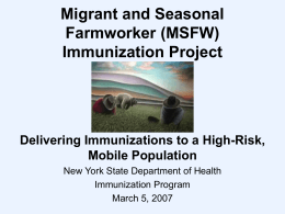 Migrant and Seasonal Farmworker Immunization