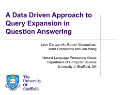 A Data Driven Approach to Query Expansion in