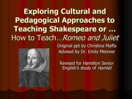 Teaching Shakespeare - Chandler Unified School