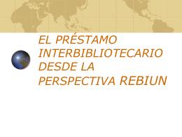 EL PRÉSTAMO INTERBIBLIOTECARIO DESDE LA