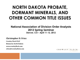 North Dakota Oil and Gas Title Issues