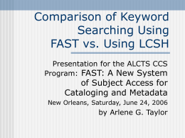 Comparison of Keyword Searching Using FAST vs.