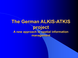 Progess in Germany`s ALKIS/ATKIS project