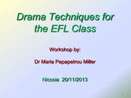Drama Techniques for the EFL Class