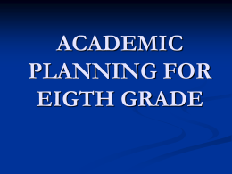 ACADEMIC PLANNING FOR SEVENTH GRADE