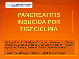 PANCREATITIS INDUCIDA POR TIGECICLINA Martínez A.,