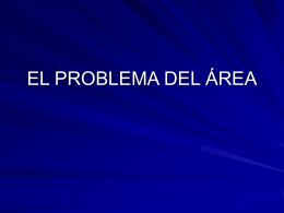 EL PROBLEMA DEL ÁREA - DIVISIÓN DE CIENCIAS