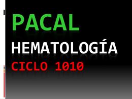 PACAL HEMATOLOGÍA CICLO 1010