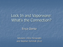 Lock In: Can Vaporware be a Good Thing?