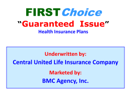 "FIRSTChoice ""Guaranteed Issue"" Health Insurance"