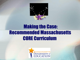 Making The Case: Recommended Mass. CORE Curriculum