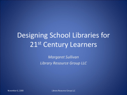 Designing School Libraries for 21st Century