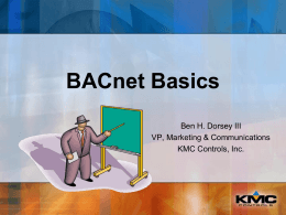 BACnet Basics - KMC Controls - In Touch