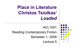 Place in Literature Christos Tsiolkas' Loaded