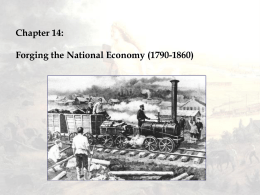 Chapter 15: Forging the national Economy