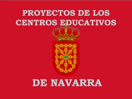 PROYECTOS DE LOS CENTROS EDUCATIVOS DE NAVARRA