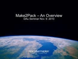 Make2Pack – An Overview DAu Seminar Nov. 9. 2010