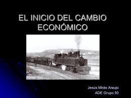 EL INICIO DEL CAMBIO ECONÓMICO Y EMPRESARIAL