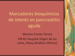 Marcadores bioquímicos de interés en pancreatitis