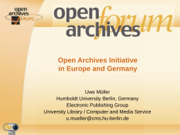 Open Archive Initiative in Europe and Germany