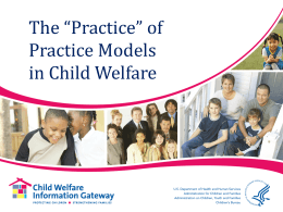 "The ""Ins and Outs"" of Practice Models in Child"