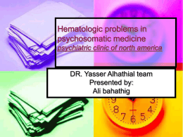 Hematologic problems in psychosomatic medicine
