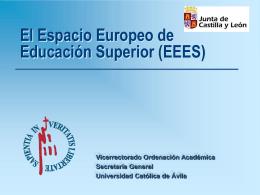 El Espacio Europeo de Educación Superior y la UCAV