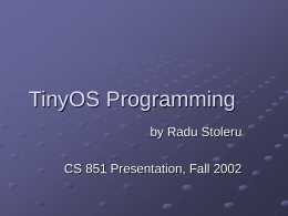TinyOS Programming - University of Virginia