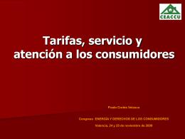 LOS CONSUMIDORES DOMÉSTICOS ANTE LA LIBERALIZACIÓN