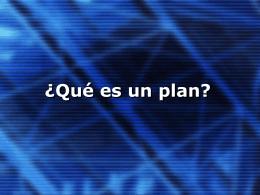 ¿Qué es un plan?