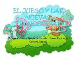 EL JUEGO Y LAS NUEVAS TECNOLOGIAS
