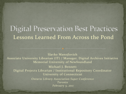 Digital Preservation Best Practices, Lessons