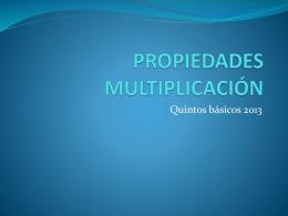 PROPIEDADES MULTIPLICACIÓN