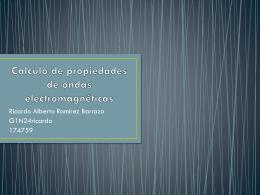 Calculo de propiedades de ondas electromagnéticas