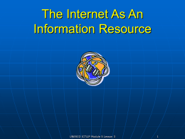 The Internet As An Information Resource