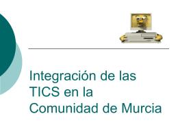 Integración de las TICS en la Comunidad de Murcia