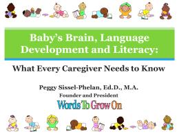 Baby's Brain, Language and Literacy: