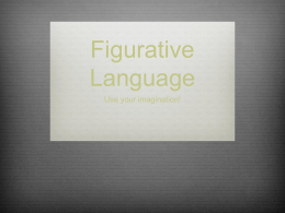 Figurative Language - Livaudais English Classroom