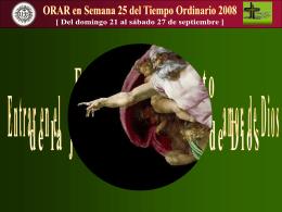 Orar en 4ta Semana de Resurrección 2008