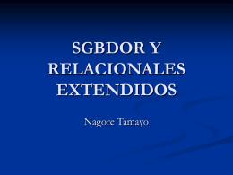 SGBDOR Y RELACIONALES EXTENDIDOS