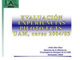EVALUACIÓN EXPERIENCIAS PILOTO ECTS. UAM, curso